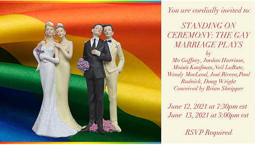 Standing On Ceremony: The Gay Marriage Plays event flyer