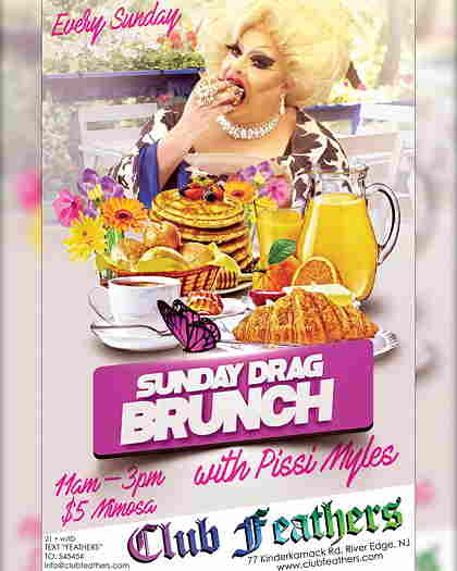 Sunday Drag Brunch At Club Feathers with Pissi Myles